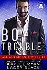 Boy Trouble (All American Boy)