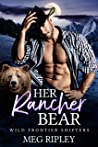 Her Rancher Bear (Shifter Nation: Wild Frontier Shifters)
