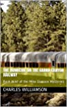 The Homicide on the Grand Canyon Railway: Book Nine of the Mike Damson Mysteries