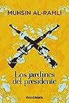 Los jardines del presidente (Alianza Literaria (AL))