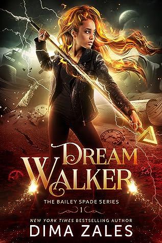 Dream Walker (Bailey Spade, #1)