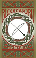 Bloodsworn: Book 1 of the Avatars of Ruin