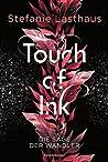 Touch of Ink: Die Sage der Wandler (Touch of Ink, #1)