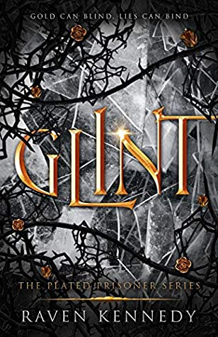 Glint (The Plated Prisoner, #2)