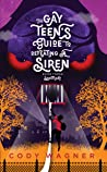 The Gay Teen's Guide to Defeating a Siren: Sanctuary (The Gay Teen's Guide to Defeating a Siren, #3)