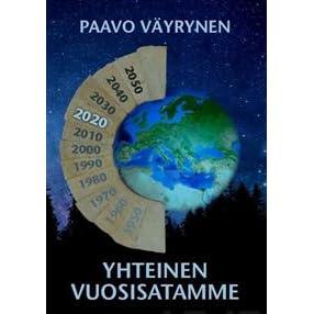 Yhteinen vuosisatamme by Paavo Väyrynen