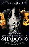 Book cover for Shadow's Kiss (Shadow Series #1)