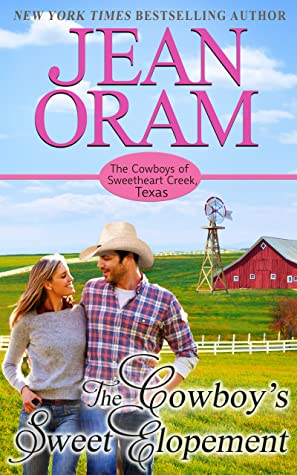 The Cowboy's Sweet Elopement by Jean Oram