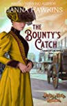The Bounty's Catch: A Runaway Outlaws Novella (A Runaway Outlaws Novella Book 2)