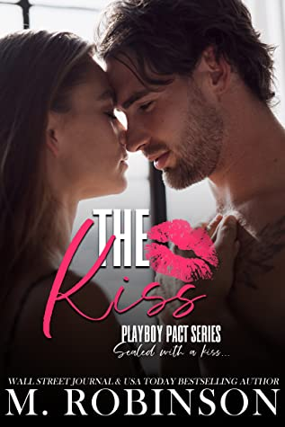 The Kiss (Playboy Pact #1)