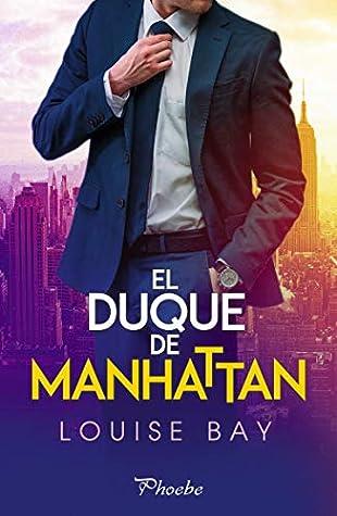 El duque de Manhattan (The Royals Collection, #3)