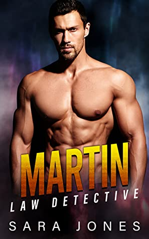 Martin Law Detective by Sara Jones