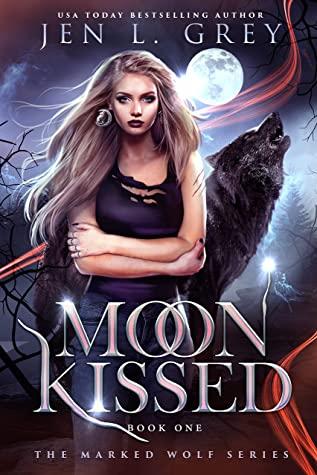 Moon Kissed by Jen L. Grey