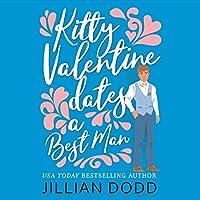 Kitty Valentine Dates a Best Man (Kitty Valentine, #6)