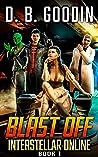 Blast Off (Interstellar Online #1)