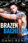 Brazen Bachelor (Cocky Hero Club)