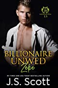 Billionaire Unwed: Zeke