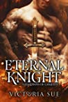 Eternal Knight (Guardians of Camelot #4)