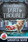 Double, Double, Tart and Trouble (Spellford Cove #2)