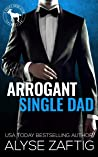 Arrogant Single Dad