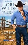 Cowboy Cop (Cowboy Confidential Book 1)