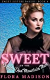 Sweet on the Single Dad Mountain Man (Sweet Sisters Bakery Book 4)