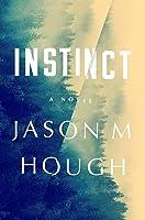 Instinct: A Novel