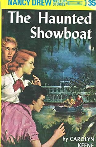 The Haunted Showboat (Nancy Drew Mystery Stories, #35)