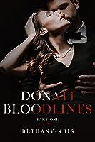 Donati Bloodlines: Part One