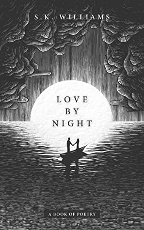 Love by Night: A Book of Poetry