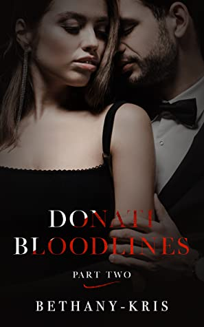 Donati Bloodlines: Part Two