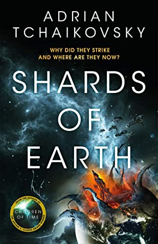 Shards of Earth (The Final Architects Trilogy #1) by Adrian Tchaikovsky