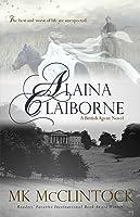 Alaina Claiborne (British Agent, #1)