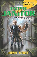 Enter the Janitor (The Cleaners)