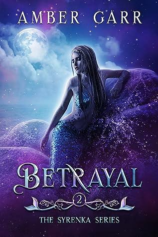 Betrayal (Syrenka, #2)