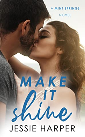Make It Shine (Mint Springs Book 1)