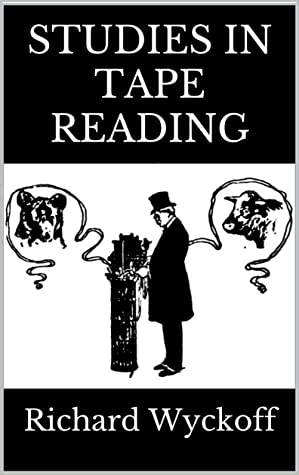 Studies in Tape Reading: A Facsimile of the Original 1910 Edition