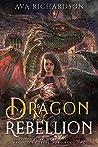 Dragon Rebellion (Ragond's Portal War #2)