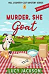 Murder, She Goat (Hill Country #1)