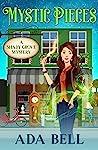 Mystic Pieces (Shady Grove Psychic Mystery #1)