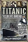 Titanic Iceberg Ahead