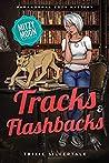 Tracks and Flashbacks (Mitzy Moon #9)