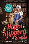 Hopes and Slippery Slopes (Mitzy Moon Mysteries #11)