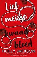 Lief meisje, kwaad bloed (A Good Girl's Guide to Murder, #2)