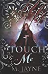 Touch Me (The Novus Pack Series)