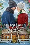 Snowflakes and Holly: A Small Town Christmas Romance (A Hartwood Holiday Romance)