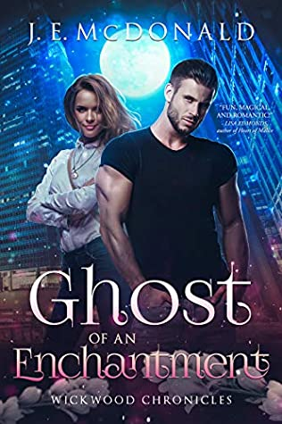 Ghost of an Enchantment (Wickwood Chronicles, #2)