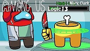 Among Us logic 13: Fun Story