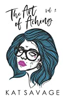 The Art of Aching: Vol 1