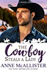 The Cowboy Steals a Lady (Cowboys of Horse Thief Mountain, #2)